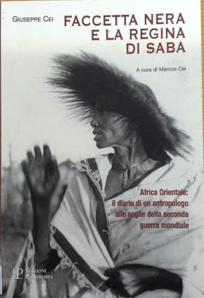"""""""Faccetta nera e la regina di Saba"""".  Il diario di campo di un giovaneantropologo"""